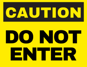 do-not-enter-safety-sign