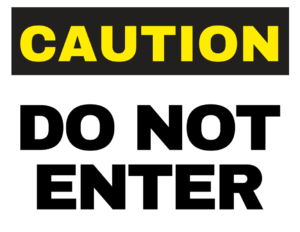 not-enter-safety-sign